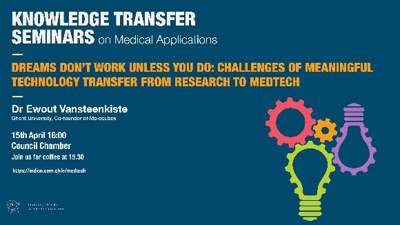 Dreams don't work unless you do: challenges of meaningful technology transfer from research to medtech