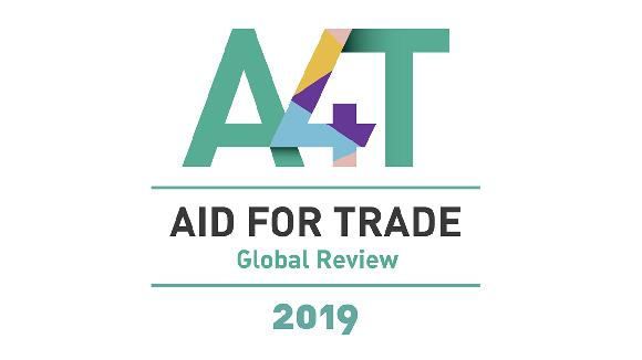 Aid for Trade Global Review 2019 Monitoring Exercise